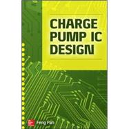 Charge Pump IC Design by Pan, Feng, 9780071836777
