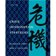 Crisis Intervention Strategies by James, Richard K.; Gilliland, Burl E., 9781111186777