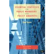 Essential Statistics for Public Managers and Policy Analysts by Berman, Evan M., Ph.D.; Wang, XiaoHu, Ph.D., 9781608716777