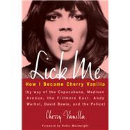 Lick Me by Vanilla, Cherry; Wainwright, Rufus, 9781613736777