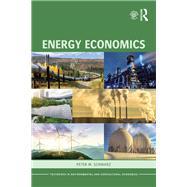 Energy Economics by Schwarz; Peter, 9780415676779