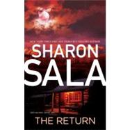 The Return by Sala, Sharon, 9780778326779