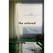 The Unloved by Levy, Deborah, 9781620406779