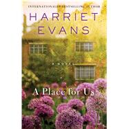 A Place For Us by Evans, Harriet, 9781476786780