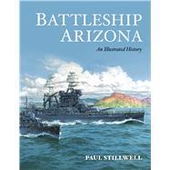 Battleship Arizona by Stillwell, Paul, 9781591146780