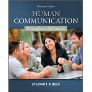 Human Communication: Principles and Contexts by Tubbs, Stewart, 9780078036781