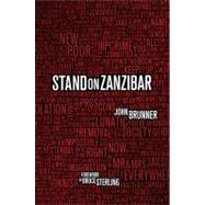 Stand on Zanzibar by Brunner; Sterling, 9780765326782