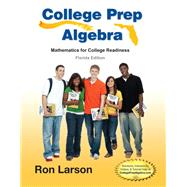 College Prep Algebra - Florida State Edition, 1e by Larson, 9781285836782