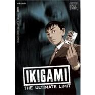 Ikigami: The Ultimate Limit, Vol. 1 by Mase, Motoro; Mase, Motoro, 9781421526782
