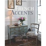 French Accents by Joyce, Anita, 9781462116782