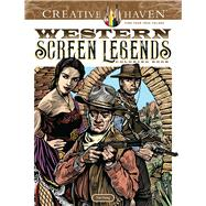 Creative Haven Western Screen Legends Coloring Book by Foley, Tim, 9780486826783