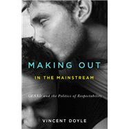 Making Out in the Mainstream by Doyle, Vincent, 9780773546783