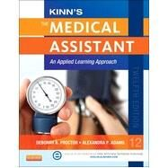 Kinn's the Medical Assistant by Proctor, Deborah B., RN; Adams, Alexandra Patricia, 9781455726783