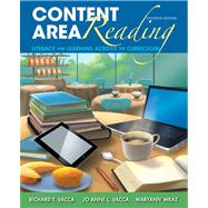 Content Area Reading: Literacy and Learning Across the Curriculum, 11/e by Vacca, Vacca, 9780133066784
