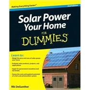 Solar Power Your Home For Dummies by DeGunther, Rik, 9780470596784