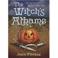 The Witch's Athame by Mankey, Jason, 9780738746784