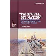 Farewell, My Nation by Weeks, Philip, 9781118976784