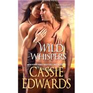 Wild Whispers by Edwards, Cassie, 9781420136784
