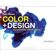 Color + Design Transforming Interior Space by Reed, Ronald, 9781501316784