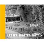 Lesser Spotted Britain by Greyer, Dominic, 9781909396784