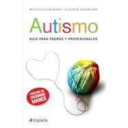 Autismo/ Autism by Cladaveira, Mat�as; Waisburg, Claudio, 9786078406784