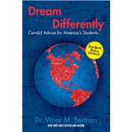 Dream Differently by Bertram, Vince M., Dr., 9781621576785