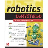 Robotics Demystified by Wise, Edwin, 9780071436786
