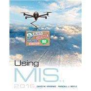 Using MIS by Kroenke, David M.; Boyle, Randall J., 9780134106786