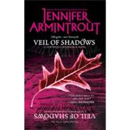 Veil of Shadows by Armintrout, Jennifer, 9780778326786