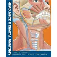 Head, Neck and Dental Anatomy by Short, Marjorie J.; Levin-Goldstein, Deborah, 9781111306786