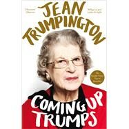 Coming Up Trumps by Trumpington, Jean, 9781447256786