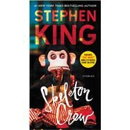 Skeleton Crew by King, Stephen, 9781501156786