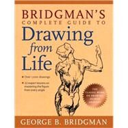 Bridgman's Complete Guide to Drawing from Life by Bridgman, George, 9781402766787