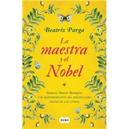 La maestra y el nobel/ The teacher and the nobel by Parga, Beatriz, 9786071136787