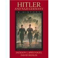 Hitler and Nazi Germany: A History by Spielvogel; Jackson J., 9780205846788