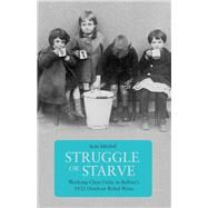 Struggle or Starve by Mitchell, Sean; Kelly, Brian, 9781608466788