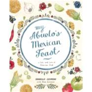 My Abuelo's Mexican Feast by Germain, Daniella, 9781742706788