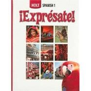 iExpresate!: Holt Spanish 1 by Humbach, Nancy A., 9780030676789