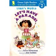 Let's Have a Parade by Silverman, Erica; Golden, Jess, 9780544106789