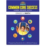 Barron's Common Core Success Grade 5 Math by Barron's Educational Series, Inc., 9781438006789