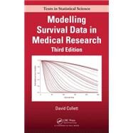 Modelling Survival Data in Medical Research, Third Edition by Collett; David, 9781439856789