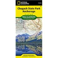 National Geographic Chugach State Park, Anchorage Map: Trails Illustrated Other Rec. Areas by National Geographic Maps - Trails Illustrated, 9781566956789