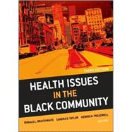 Health Issues in the Black Community by Braithwaite, Ronald L.; Taylor, Sandra E.; Treadwell, Henrie M., 9780470436790