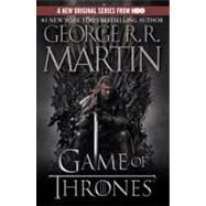 A Game of Thrones (HBO Tie-in Edition) by MARTIN, GEORGE R. R., 9780553386790