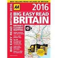 AA Big Easy Read Britain 2016 by Automobile Association (Great Britain), 9780749576790