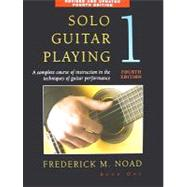 Solo Guitar Playing by Noad, Frederick M., 9780825636790
