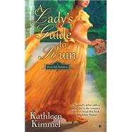 A Lady's Guide to Ruin by Kimmel, Kathleen, 9781101986790