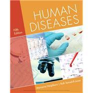Human Diseases by Neighbors, Marianne; Tannehill-Jones, Ruth, 9781337396790