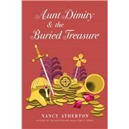 Aunt Dimity and the Buried Treasure by Atherton, Nancy, 9781410486790