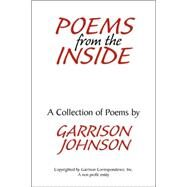 Poems from the Inside by Johnson, Garrison, 9781425716790